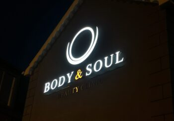 We put our Body & Soul into Signage